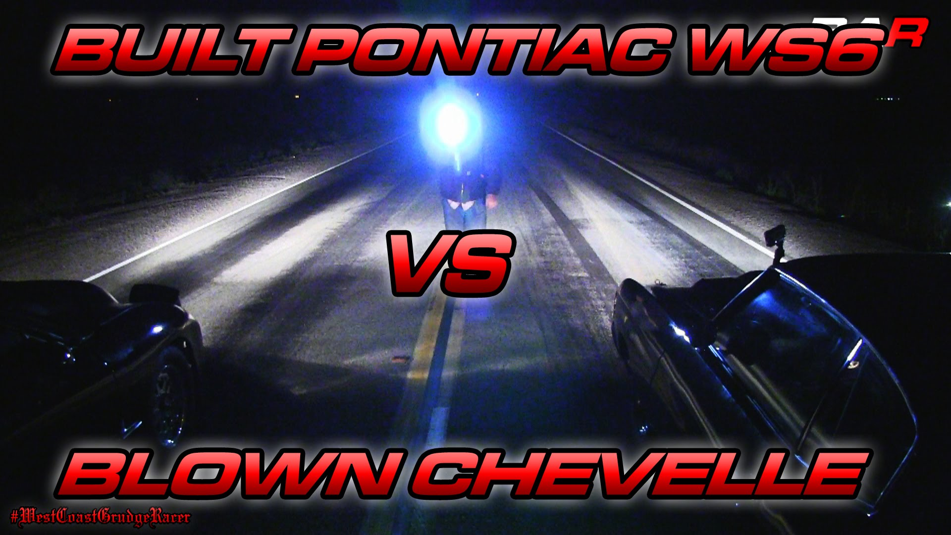 Old School Blown Chevelle vs. New School Trans Am WS6