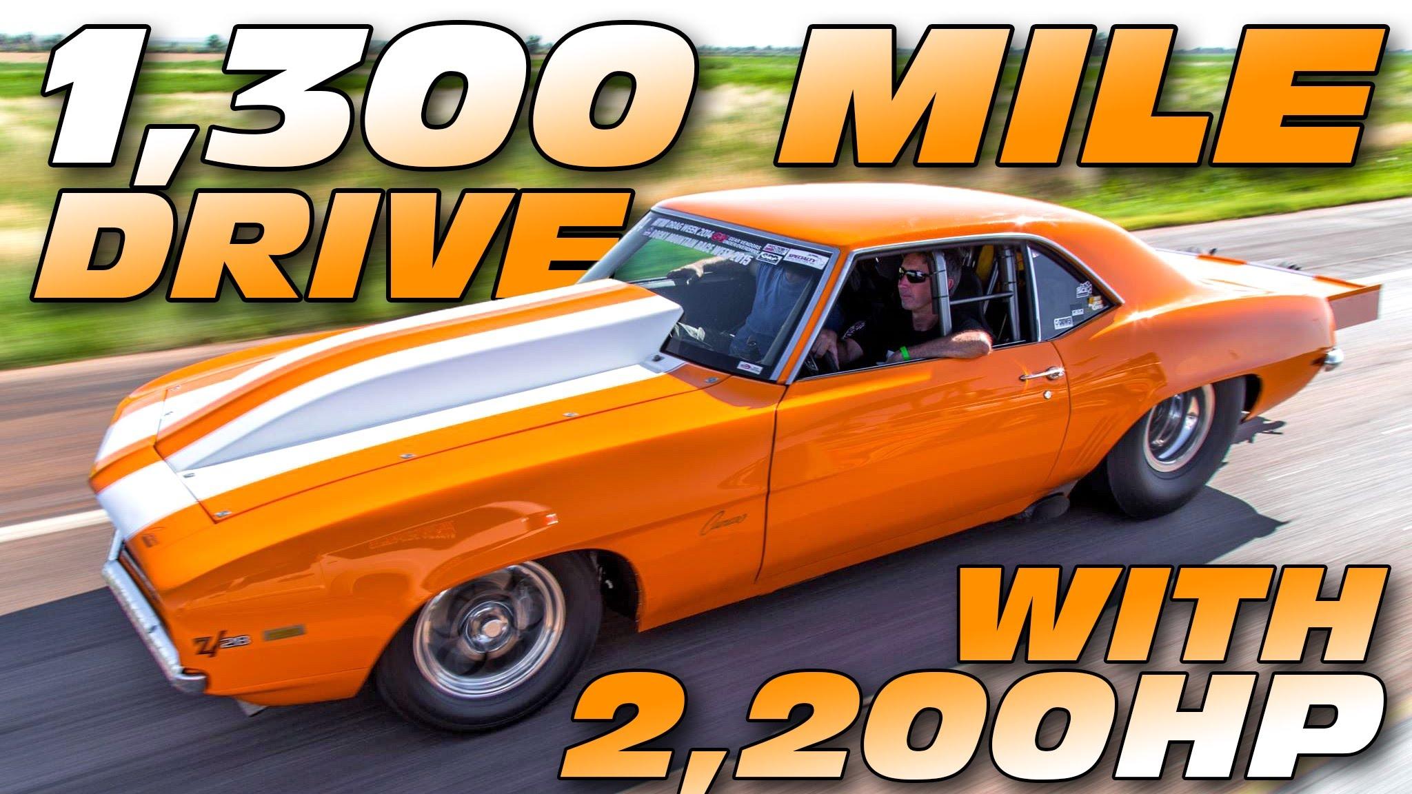 2200HP Camaro Takes 1300-Mile Road Trip