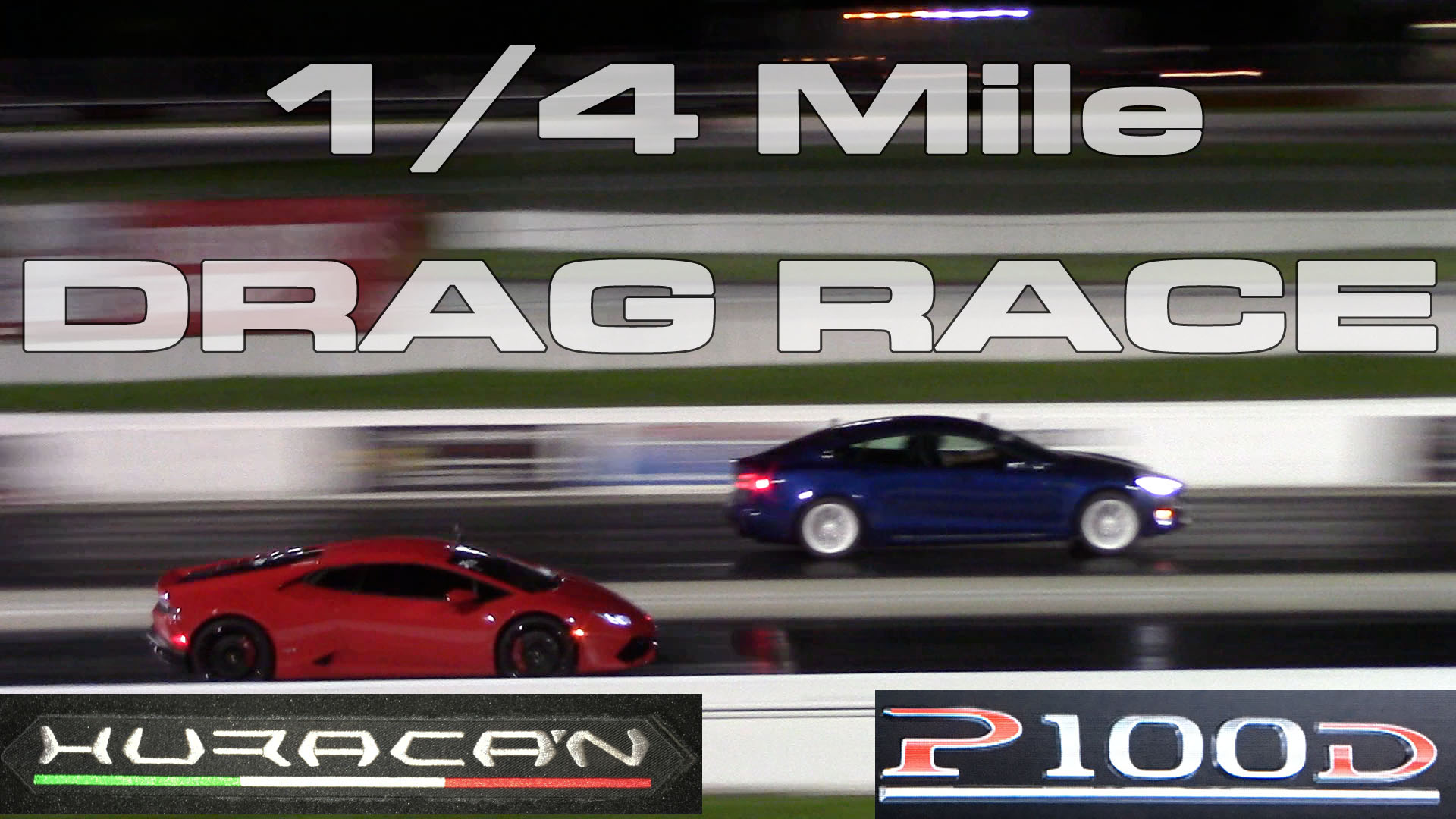 Tesla Model S P100D 1/4 Mile Testing at Palm Beach International Raceway vs a Huracan and Nissan GT-R