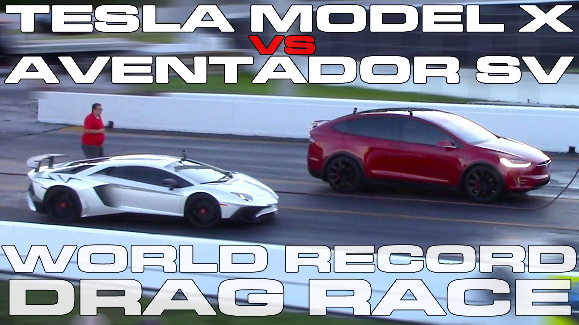 Tesla Model X P100D Ludicrous sets World Record Racing a Lamborghini Aventador SV Drag Racing