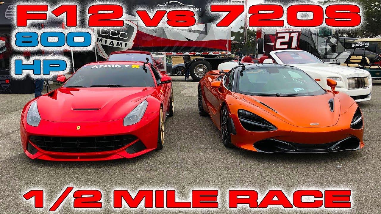 800hp ferrari f12 vs mclaren 720s 1 2 mile drag race drag racing fast cars. Black Bedroom Furniture Sets. Home Design Ideas