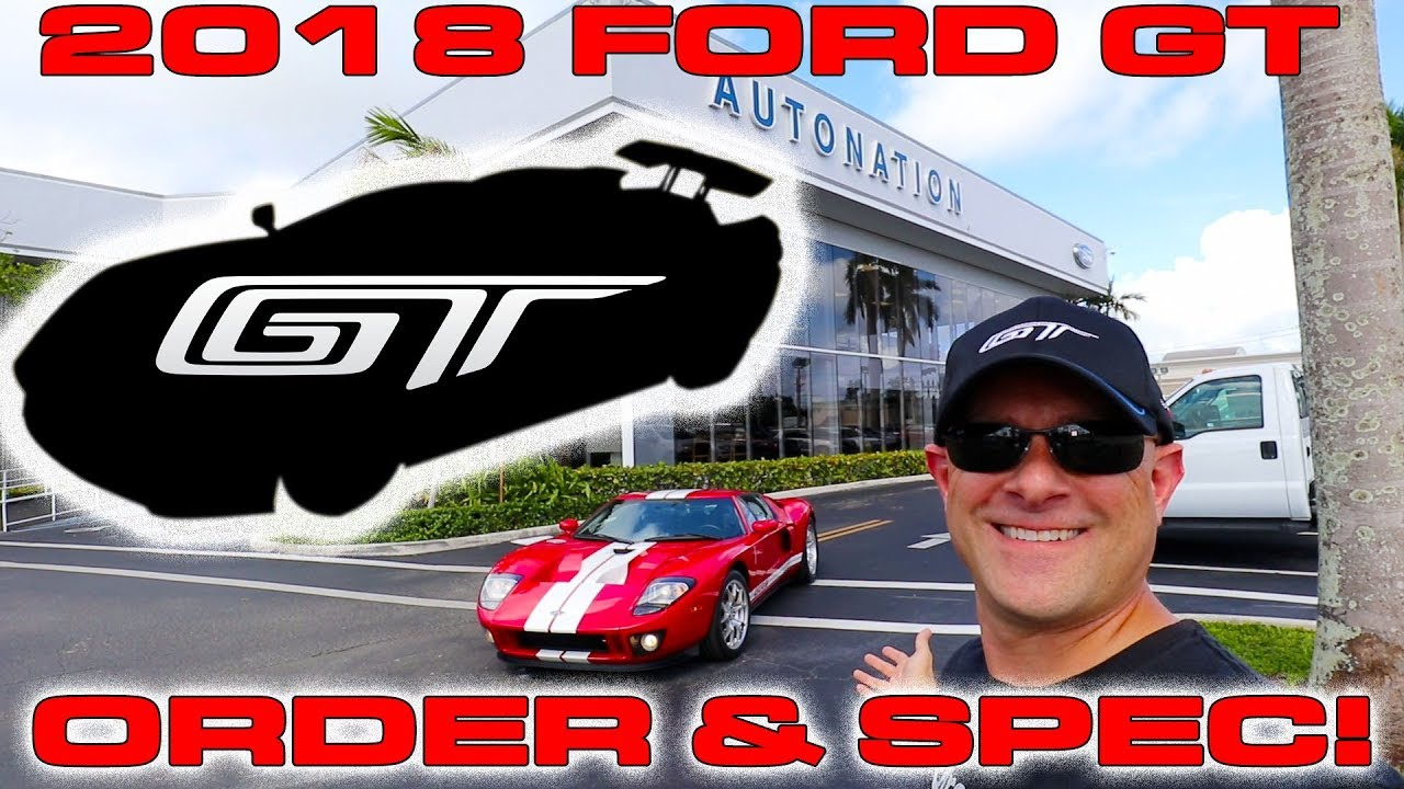 DragTimes 2018 Ford GT Order and Spec Details