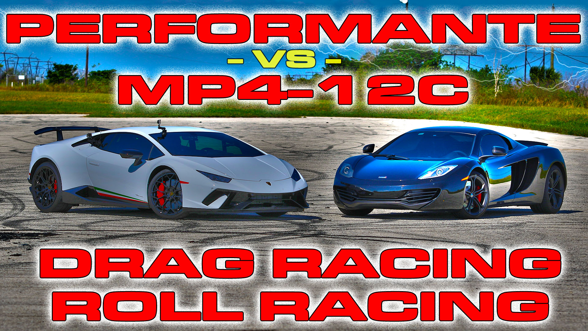 Lamborghini Huracan Performante vs McLaren MP4-12C