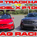 Jeep Trackhawk vs Tesla Model X P100D