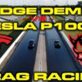 Dodge Demon vs Tesla Model S P100D Drag Racing 1/4 Mile