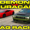 Demon vs Huracan Race