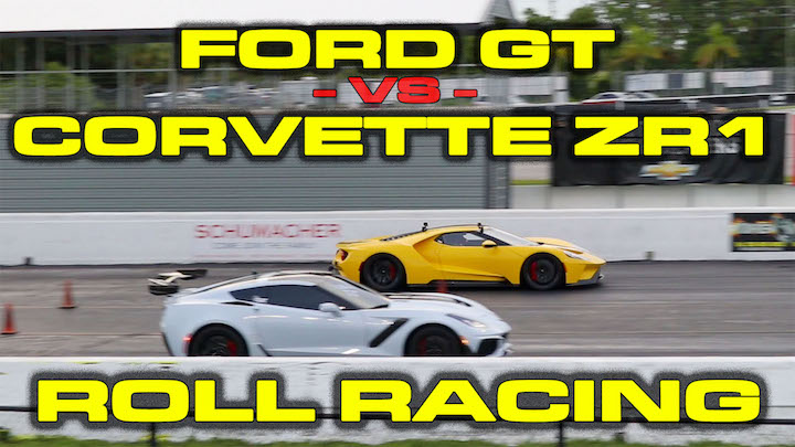 Ford Gt Vs  Chevrolet Corvette Zr Roll Racing   Mile Dragtimes Com Drag Racing Fast Cars Muscle Cars Blog