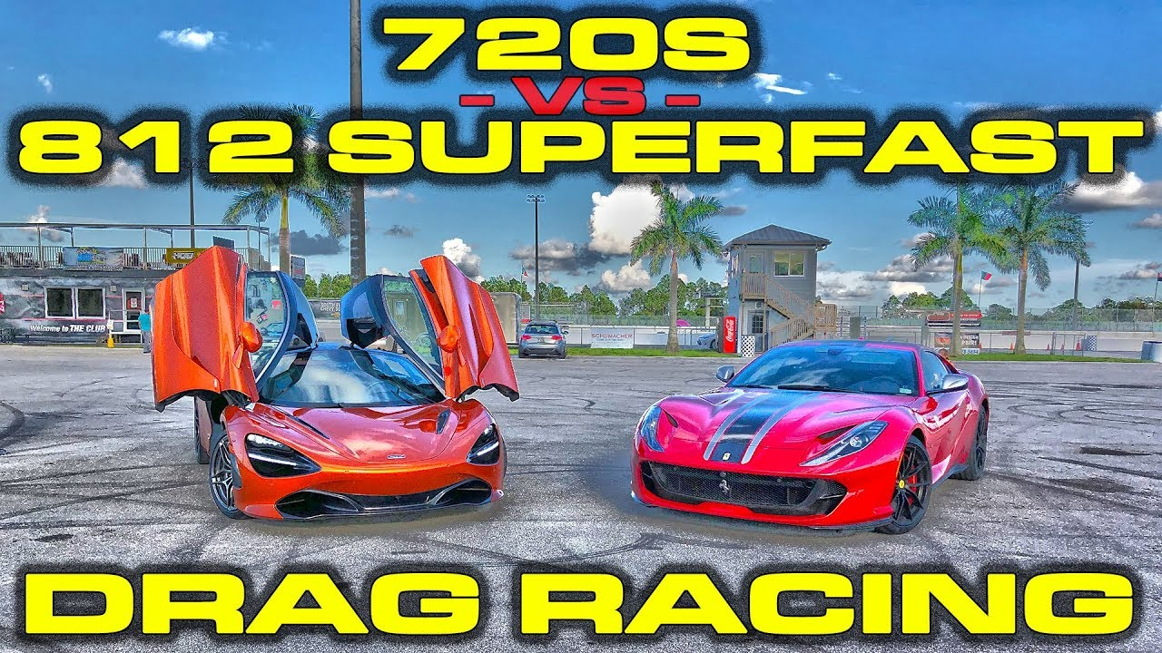 Ferrari 812 Superfast vs McLaren 720S 1/4 Mile Drag Race