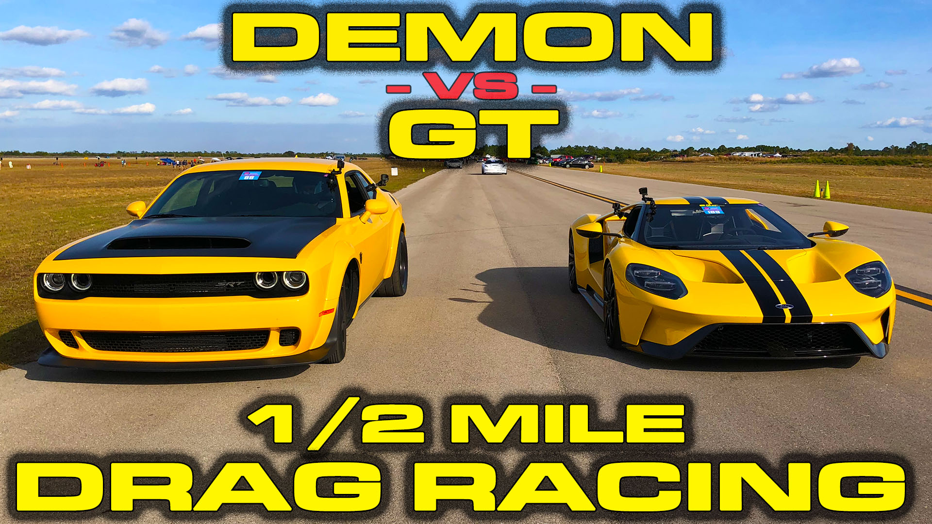 Ford GT vs Dodge Demon Drag Racing 1/2 Mile