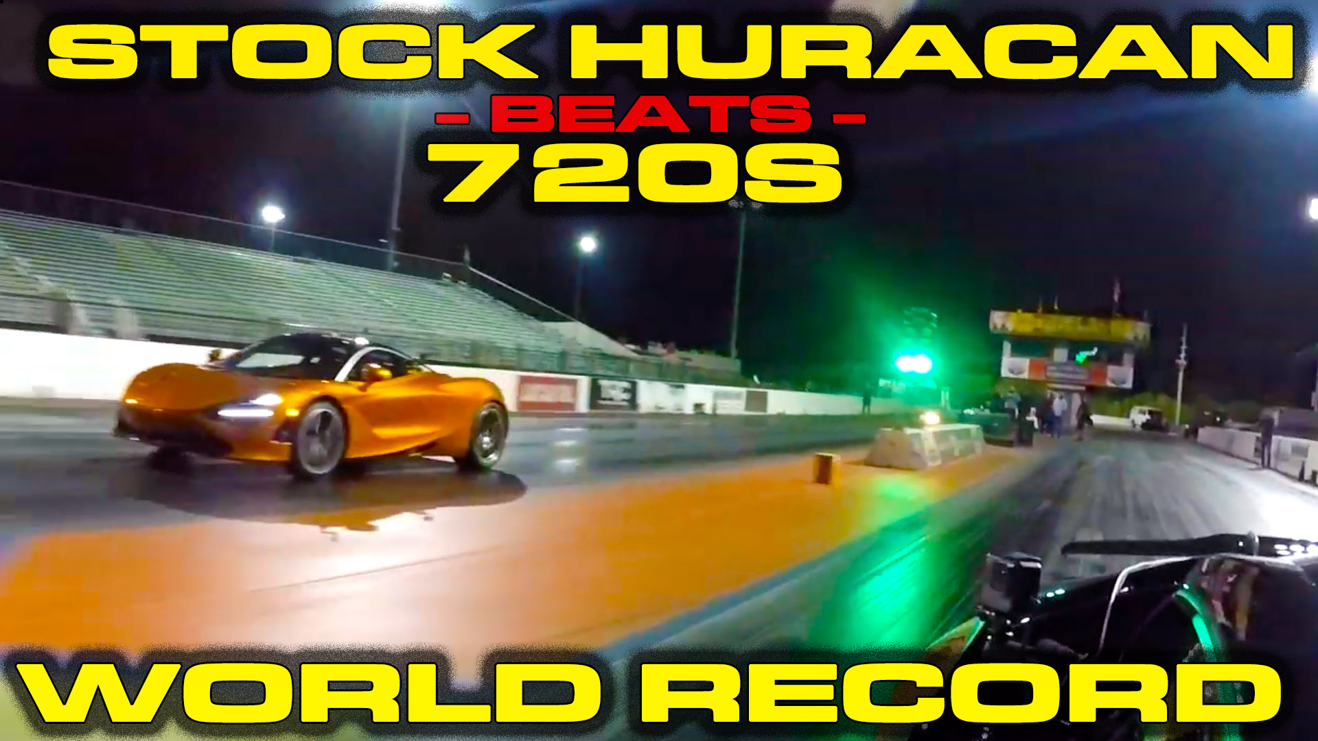 Stock Lamborghini Huracan beats McLaren 720S in a 1/4 Mile Drag Race