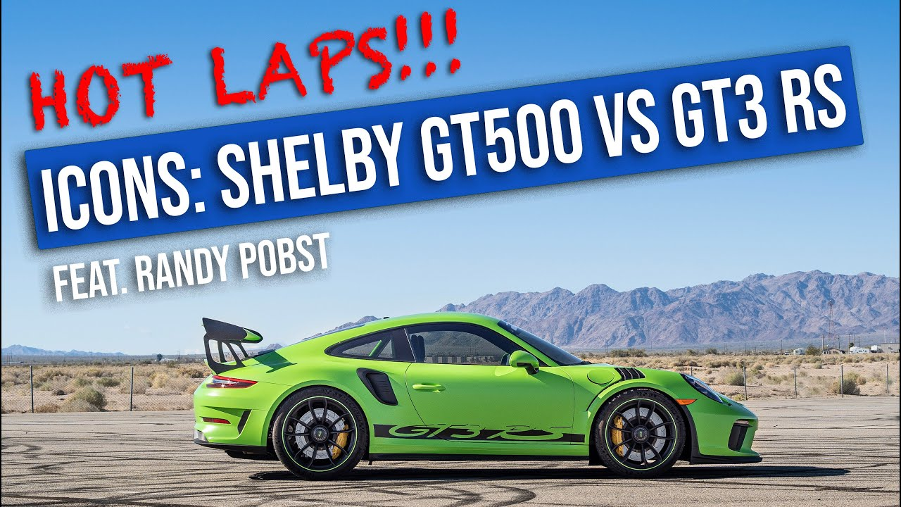 Shelby GT500 vs. Porsche GT3 RS – Chuckwalla Valley Raceway
