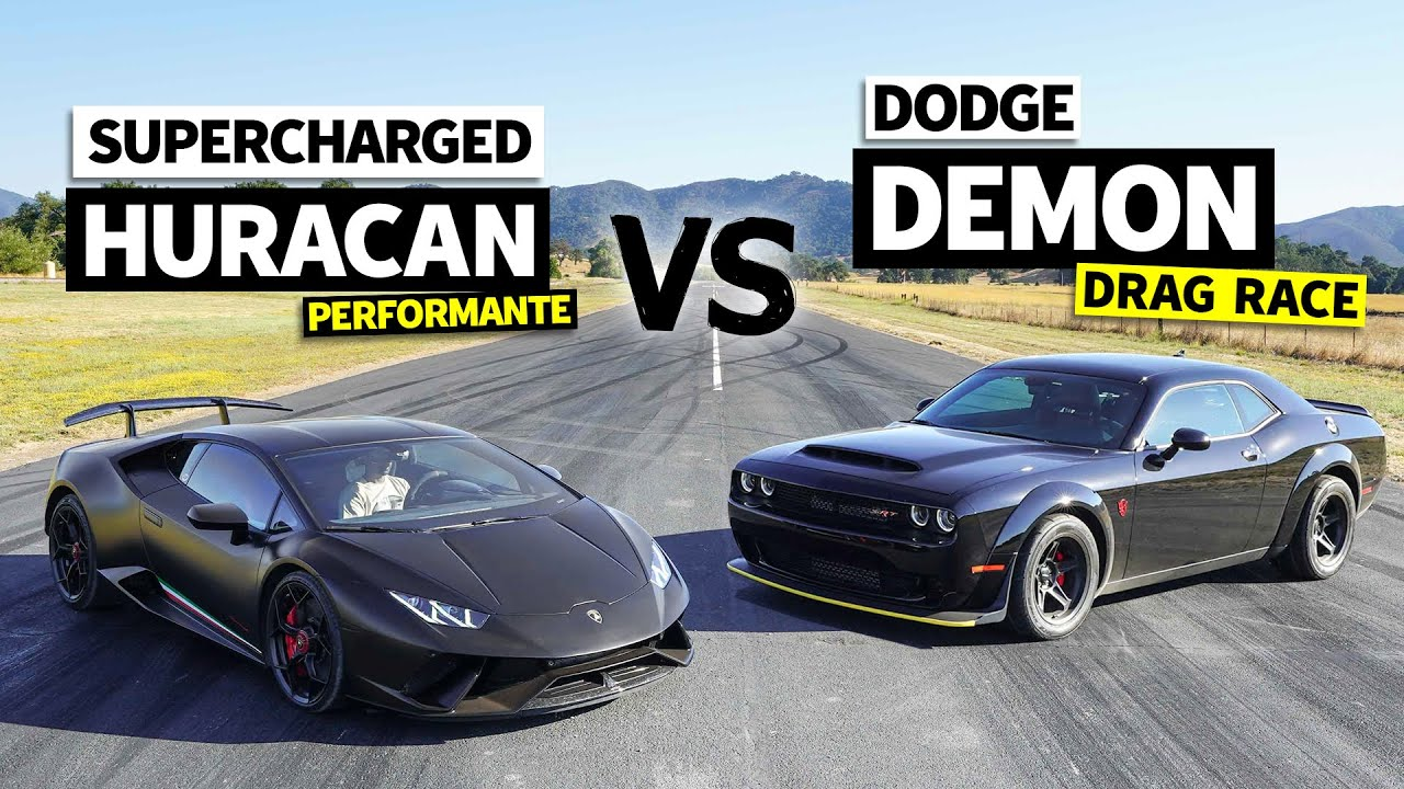 Dodge Demon vs. Lambo Huracan – 800HP Drag Race
