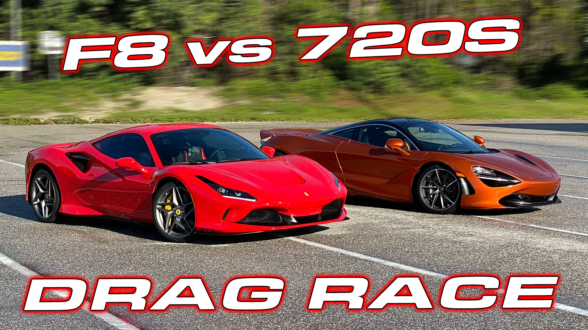 Ferrari F8 Tributo vs McLaren 720S Drag Race