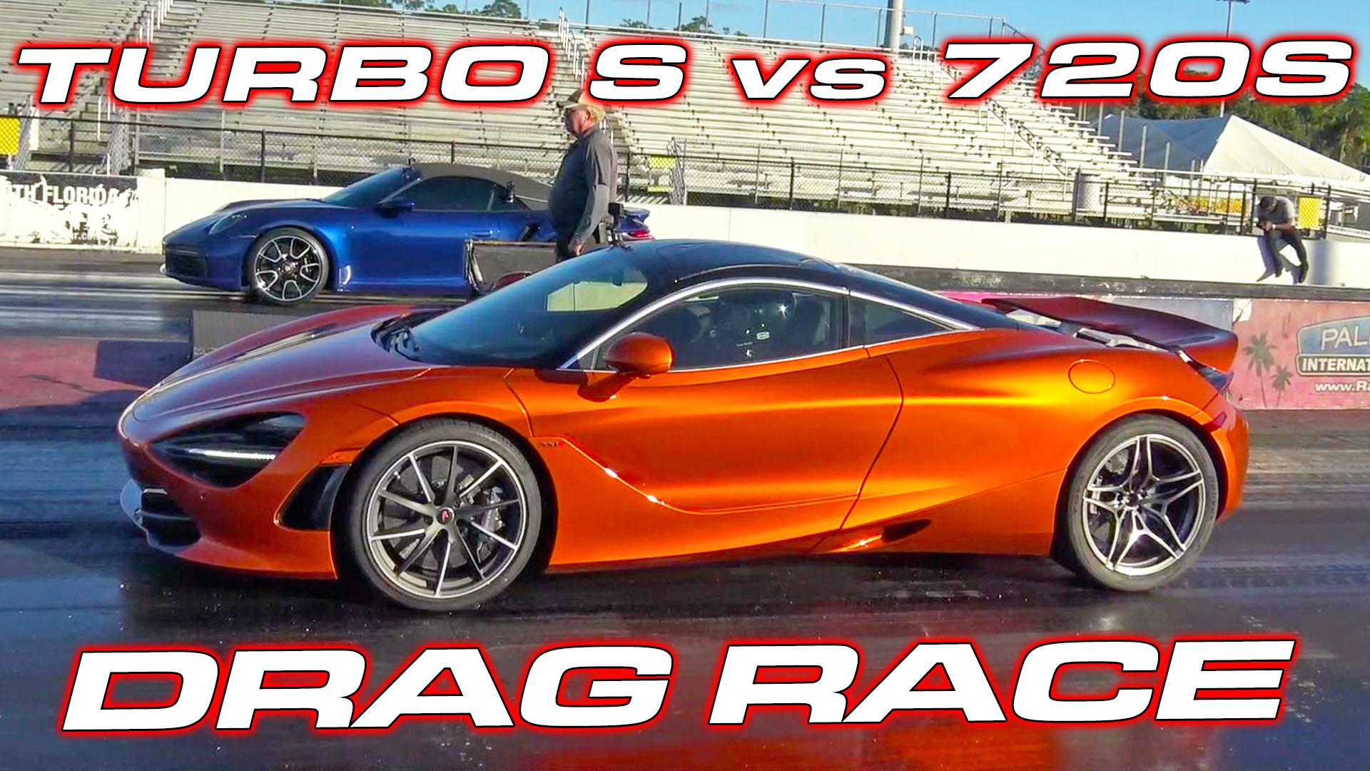 Turbo S vs 720s Drag Race