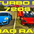 Porsche Turbo S vs McLaren 720S