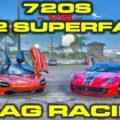 Ferrari 812 Superfast vs McLaren 720S