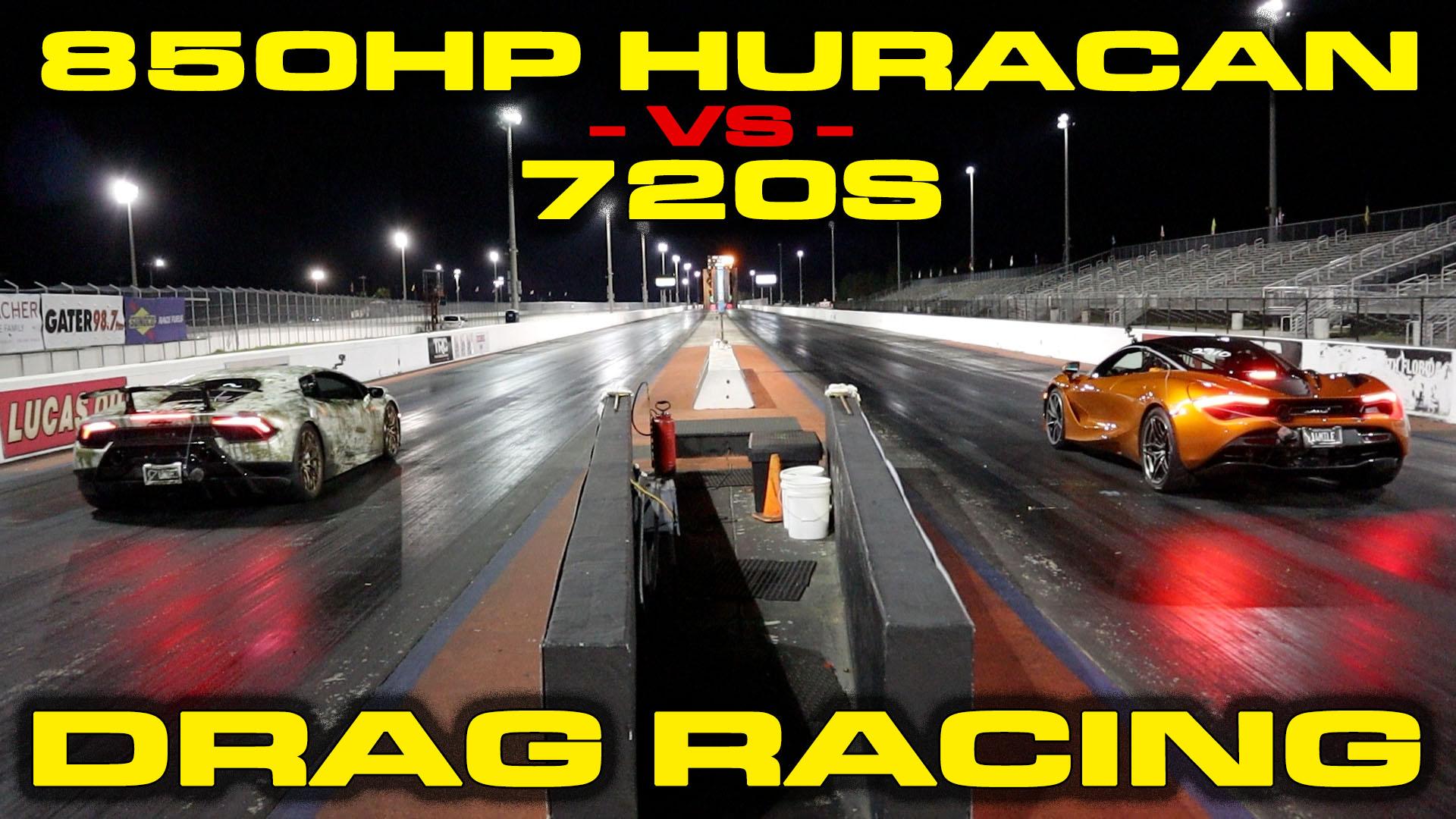 McLaren 720S vs 850HP Supercharged Lamborghini Huracan Performante 1/4 Mile Drag Racing